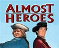 Almost Heroes Photo 7
