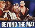 Beyond The Mat Poster Large