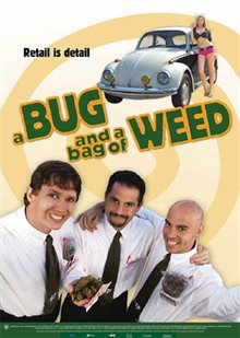 A Bug and a Bag of Weed