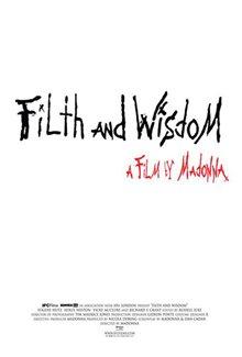 Filth and Wisdom Photo 4