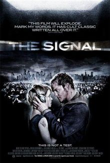 The Signal (2007) Photo 1 - Large