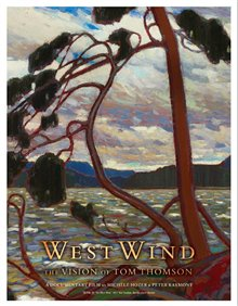 West Wind: The Vision of Tom Thomson Poster Large