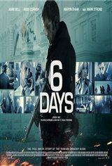 6 Days (v.o.a.) Affiche de film