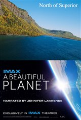 A Beautiful Planet / North of Superior Affiche de film