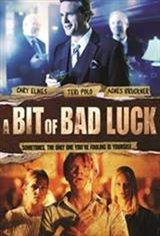 A Bit of Bad Luck Movie Poster