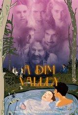 A Dim Valley Affiche de film