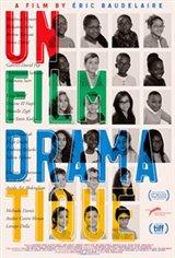 A Dramatic Film (Un Film dramatique) Large Poster