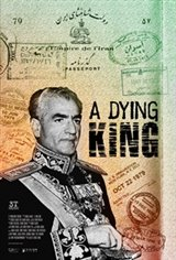 A Dying King: The Shah of Iran Movie Poster