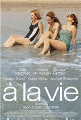 À la vie Movie Poster