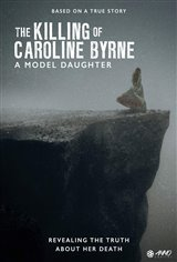 A Model Daughter: The Killing of Caroline Byrne (Acorn TV) Movie Poster