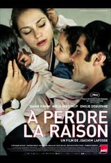 À perdre la raison Movie Poster