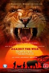 Against the Wild: Survive The Serengeti Movie Poster