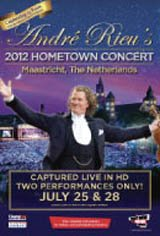Andre Rieu's 2012 Hometown Concert Movie Poster