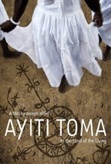 Ayiti Toma: In the Land of the Living Movie Poster