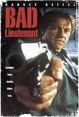 Bad Lieutenant Movie Poster