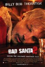 Bad Santa 2 Movie Poster