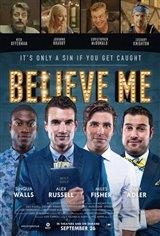 Believe Me Movie Poster