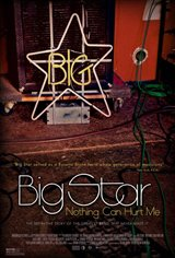 Big Star: Nothing Can Hurt Me Movie Poster Movie Poster