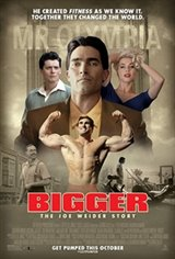 Bigger Movie Poster