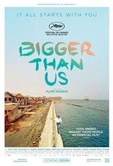 Bigger Than Us Movie Poster
