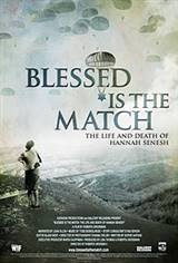 Blessed is the Match Movie Poster