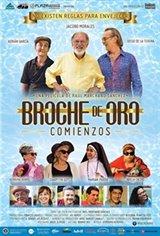 Broche de Oro: Comienzos Movie Poster