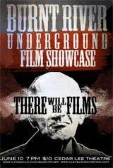Burnt River Underground Film Showcase Movie Poster
