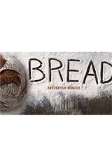 Cinematheque at Home: Bread: An Everyday Miracle Large Poster