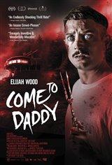 Come to Daddy Affiche de film