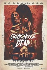 Crack House of the Dead Movie Poster