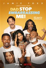 Dad Stop Embarrassing Me! (Netflix) Movie Poster