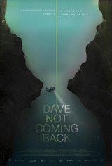 Dave Not Coming Back Affiche de film