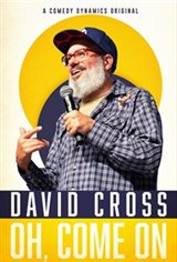 David Cross: Oh Come On Movie Poster