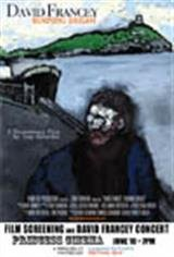 David Francey: Burning Bright Movie Poster