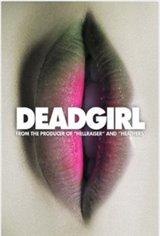 Deadgirl Movie Poster