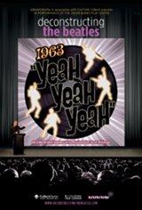 Deconstructing the Beatles: 1963 Yeah! Yeah! Yeah! Movie Poster