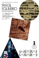 Delicate Balance (Frágil equilibrio) Movie Poster