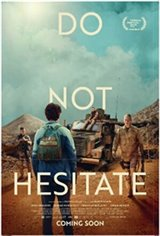 Do Not Hesitate Large Poster