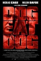 Dog Eat Dog Movie Poster