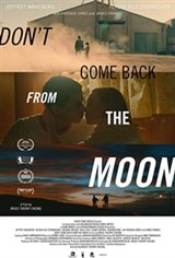Don't Come Back From the Moon Large Poster