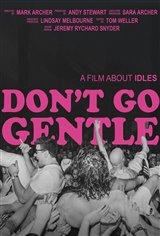 Don't Go Gentle: A Film About Idles Affiche de film