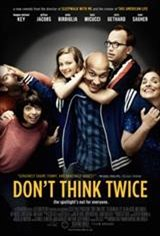 Don't Think Twice Movie Poster Movie Poster