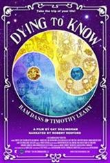 Dying to Know: Ram Dass & Timothy Leary Movie Poster