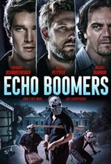 Echo Boomers Movie Poster Movie Poster