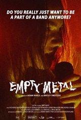Empty Metal Movie Poster