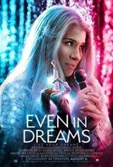 Even in Dreams Affiche de film