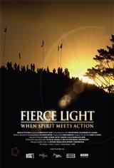 Fierce Light: When Spirit Meets Action Movie Poster