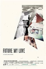 Future My Love Large Poster