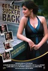 Get the Sucker Back Movie Poster