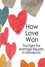 How Love Won: The Fight for Marriage Equality in Minnesota Movie Poster